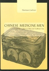 Chinese Medicine Men - Consumer Culture in China and Southeast Asia