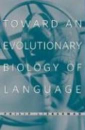 Toward an Evolutionary Biology of Language