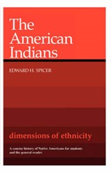 The American Indians | Eh Spicer |
