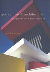 Space Time and Architecture - The Growth of a New Tradition | Sigfried Giedion |