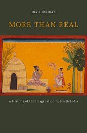 More than Real - A History of the Imagination in South India