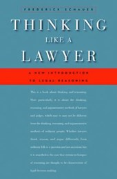 Thinking Like a Lawyer | Frederick Schauer |