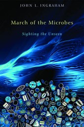 March of the Microbes - Sighting the Unseen
