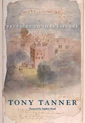 Prefaces to Shakespeare | Tony Tanner |
