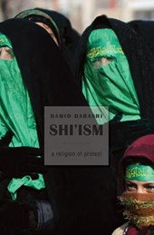 Shi`ism - A Religion of Protest