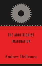 The Abolitionist Imagination
