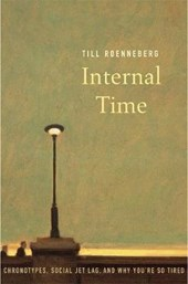 Internal Time | Till Roenneberg |
