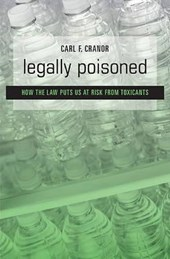 Legally Poisoned - How the Law Puts us at Risk from Toxicants