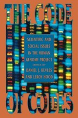 The Code of Codes - Scientific & Social Issues in the Human Genome Project (Paper) | Daniel J. Kevles |