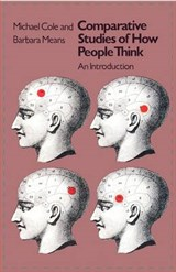 Comparative Studies of How People Think - An Introduction (Paper) | M Cole |