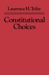 Constitutional Choices (Paper) (OIP) | Lh Tribe |
