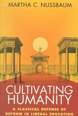 Cultivating Humanity | Martha C. Nussbaum |