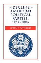 The Decline of American Political Parties 1952-1996 5e