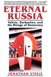 Eternal Russia - Yeltsin, Gorbachev & the Mirage of Democracy (Cobee)