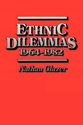 Ethnic Dilemmas, 1964-1982