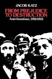 From Prejudice to Destruction - Anti-Semitism 1700-1933 (Paper)