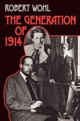 The Generation of 1914 | Robert Wohl |