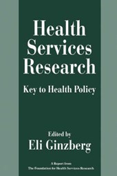 Health Services Research - Key to Health Policy (Paper)