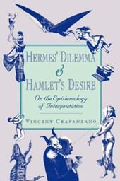 Hermes' Dilemma & Hamlet's Desire - On the Epistemology of Interpretation (Paper)