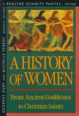 History of Women in the West, Volume I: From Ancient Goddesses to Christian Saints | Michelle Perrot ; Arthur Goldhammer |