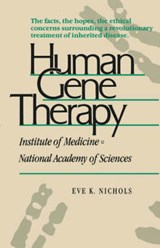 Human Gene Therapy (Paper) | Eve K. Nichols |