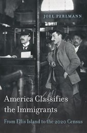 America Classifies the Immigrants