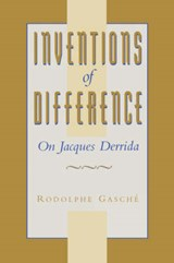 Inventions of Difference | Rodolphe Gasche |