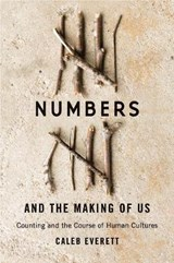 Numbers and the making of us | Caleb Everett |