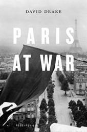 Paris at war : 1939-1944