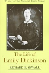The Life of Emily Dickinson | Richard B. Sewall |
