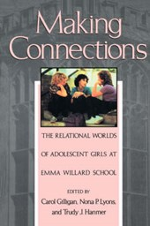 Making Connections - The Relational Worlds Adolescent Girls E Willard Sch (Paper)