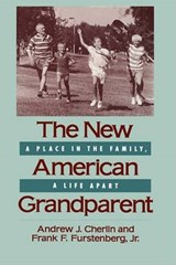 The New American Grandparent - A Place in the Family, a Life Apart | Andrew J. Cherlin; Frank Furstenberg |