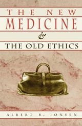 The New Medicine & the Old Ethics (Paper) | Albert R. Jonsen |