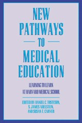 New Pathways to Medical Education - Learning to Learn at Harvard Medical School (Paper) |  |