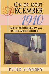 On or About December 1910 - Early Bloomsbury & its Intimate World (Paper)