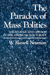 The Paradox of Mass Politics - Knowledge & Opinion in the American Electorate (Paper)