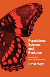 Populations Species & Evolution - An Abridgment of  Animal Species