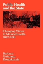 Public Health & the State - Changing Views in Massachusetts (Paper)