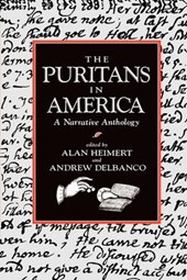 The Puritans in America - A Narrative Anthology (Paper)