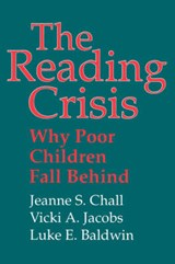 The Reading Crisis - Why Poor Children Fall Behind  (Paper) | Jeanne S. Chall |