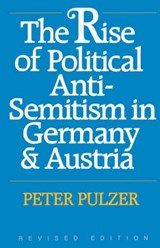 The Rise of Political Anti-Semitism in Germany and  Russia - Revised Edition | Peter G. J. Pulzer |