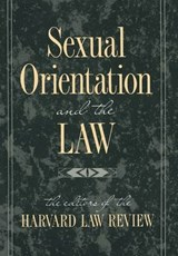 "Sexual Orientation & the Law (Paper) | ""harvard Law Review"" 