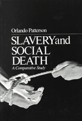 Slavery & Social Death - A Comparative Study (Paper) | O Patterson |