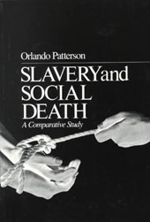 Slavery & Social Death - A Comparative Study (Paper)