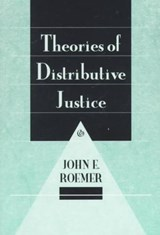 Theories of Distributive Justice (Paper) | John Roemer |