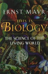 This is Biology - The Science of the Living World (Paper) (OIP) | Ernst Mayr |