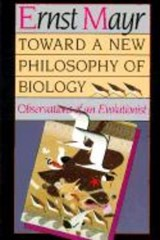 Towards a New Philosophy of Biology - Observations of an Evolutionist (Paper) | E Mayr |