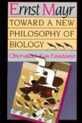 Towards a New Philosophy of Biology - Observations of an Evolutionist (Paper)