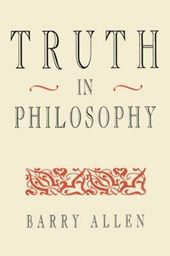 Truth in Philosophy (Paper) | Barry Allen |