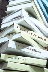 Literary Criticism - A Concise Political History | Joseph North |